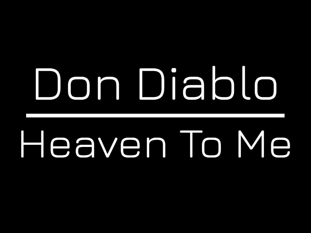 Don Diablo(ドンディアブロ)新曲「Heaven To Me」のMVを公開!!