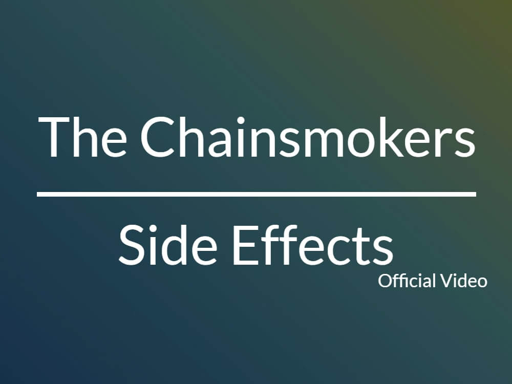 The Chainsmokersの新曲【Side Effects】のMVが公開!!