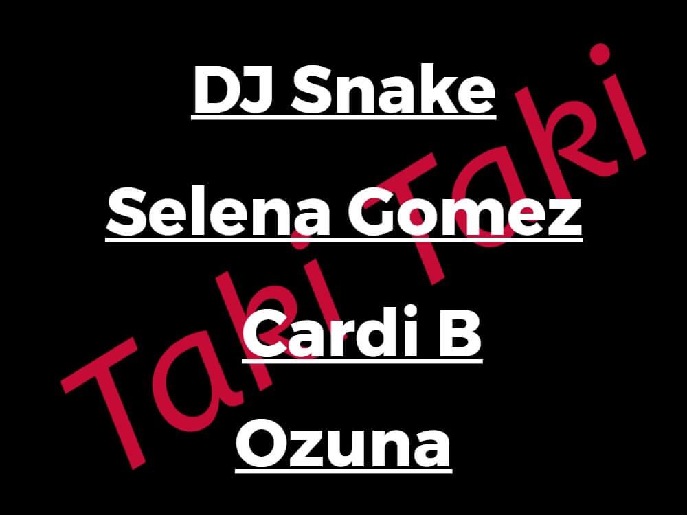 DJスネイクの新曲「Taki Taki」MVが公開!セレーナ、カーディビー、オズナも登場!