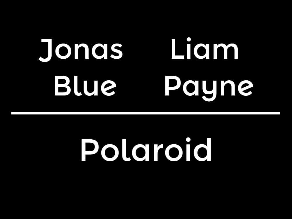 【ジョナスブルー×リアムペイン】新曲「Polaroid」をリリース!