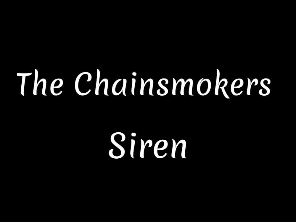 ザチェインスモーカーズが新曲「Siren」を10/26にリリース!